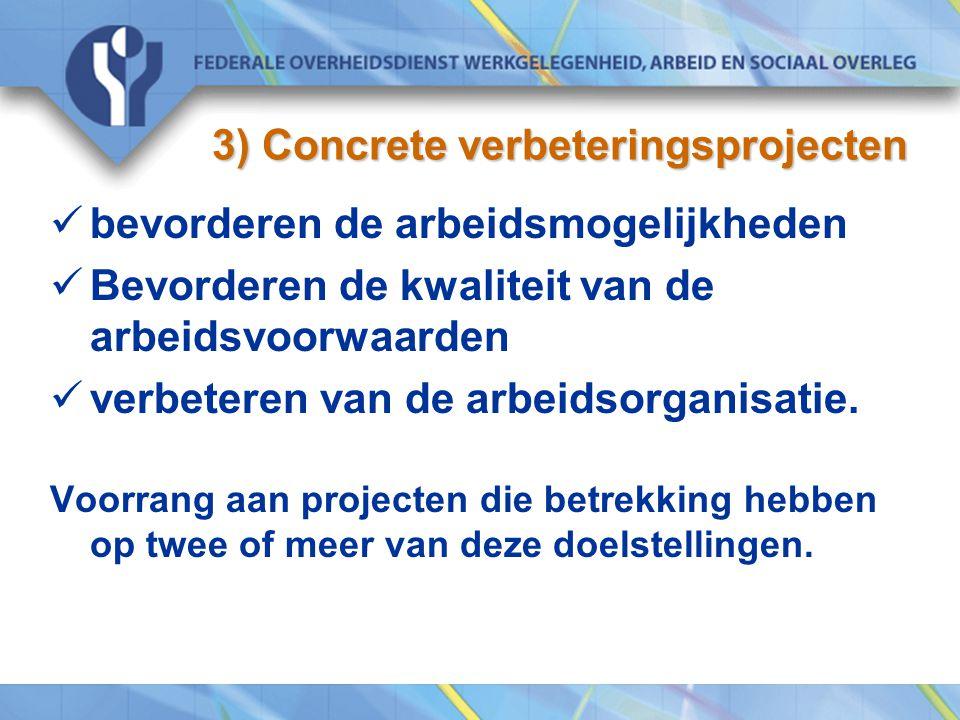 3) Concrete verbeteringsprojecten