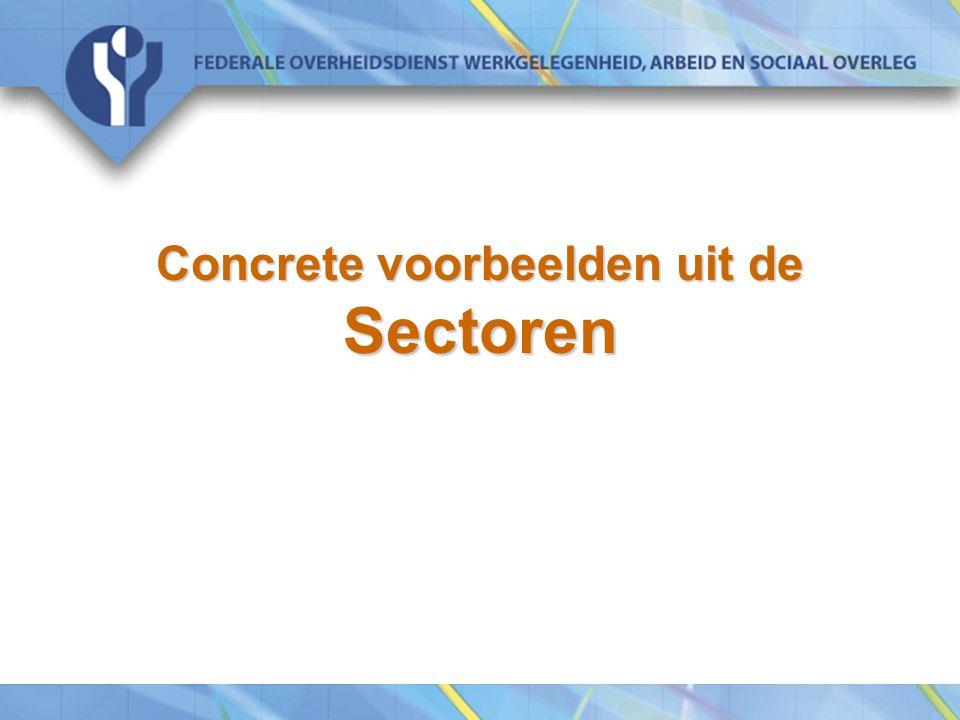 Concrete voorbeelden uit de Sectoren