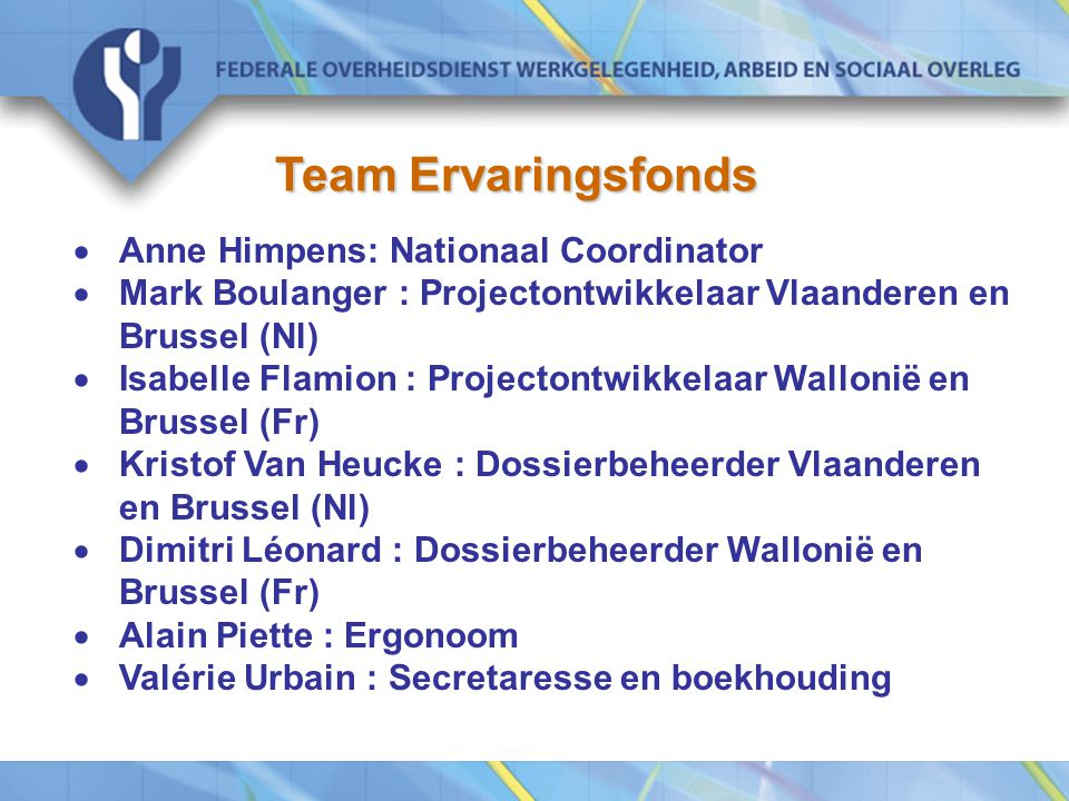 Team Ervaringsfonds · Anne Himpens: Nationaal Coordinator
