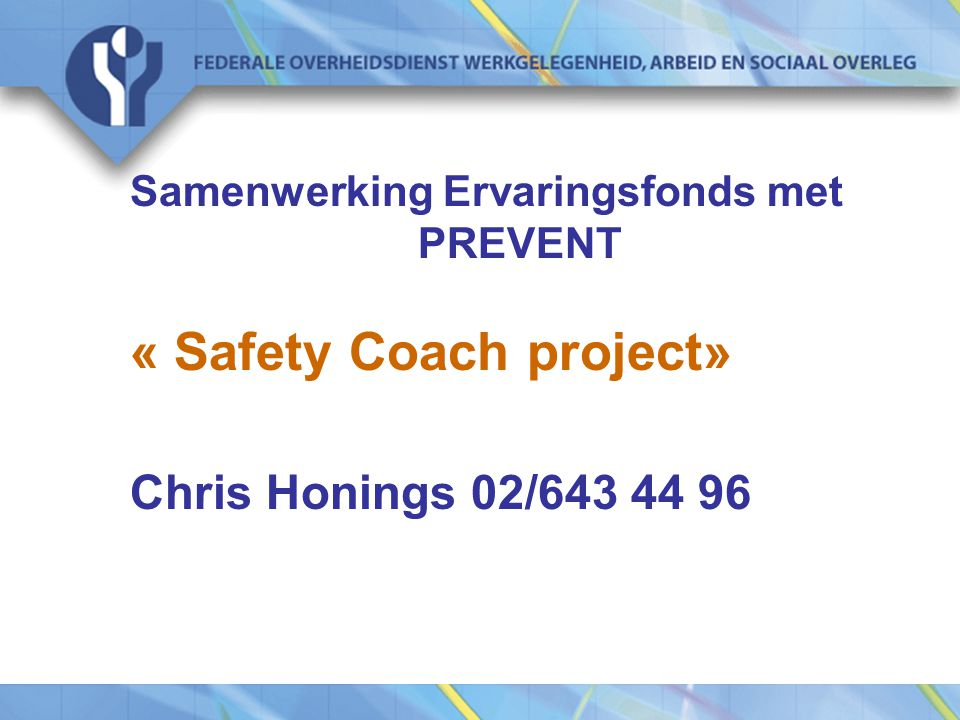 « Safety Coach project»