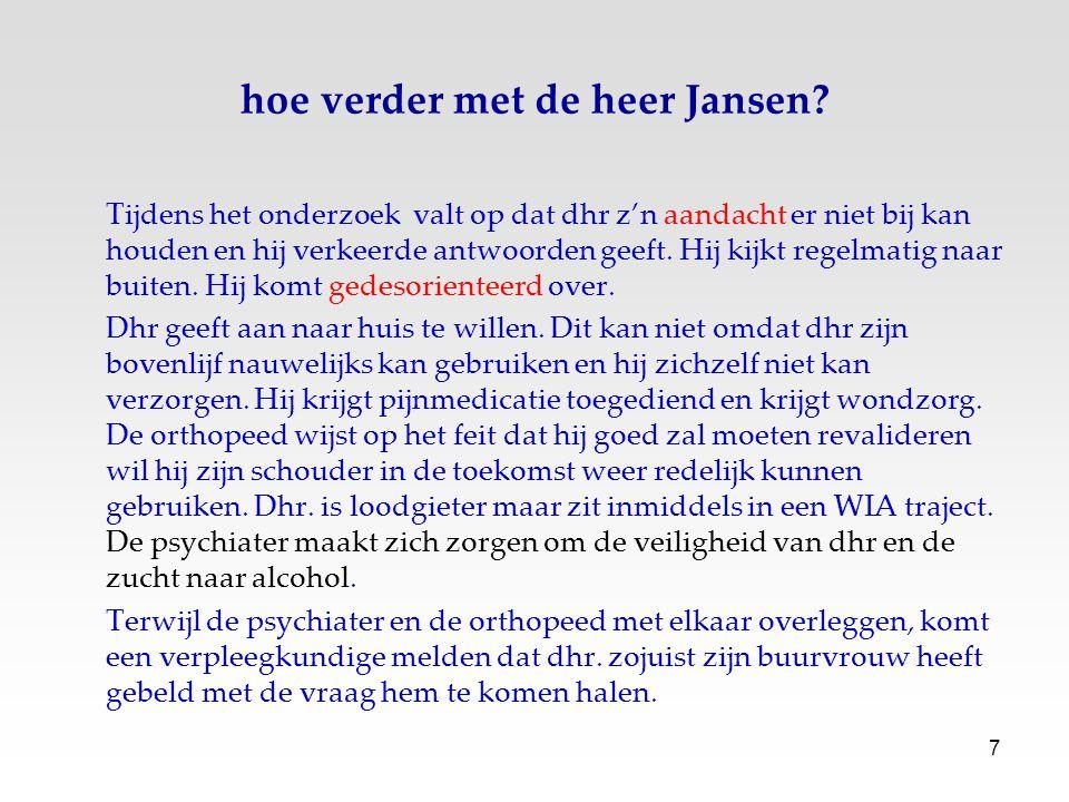 hoe verder met de heer Jansen