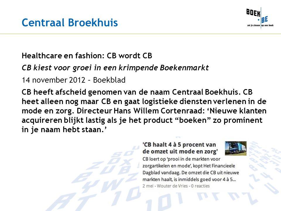 Centraal Broekhuis Healthcare en fashion: CB wordt CB
