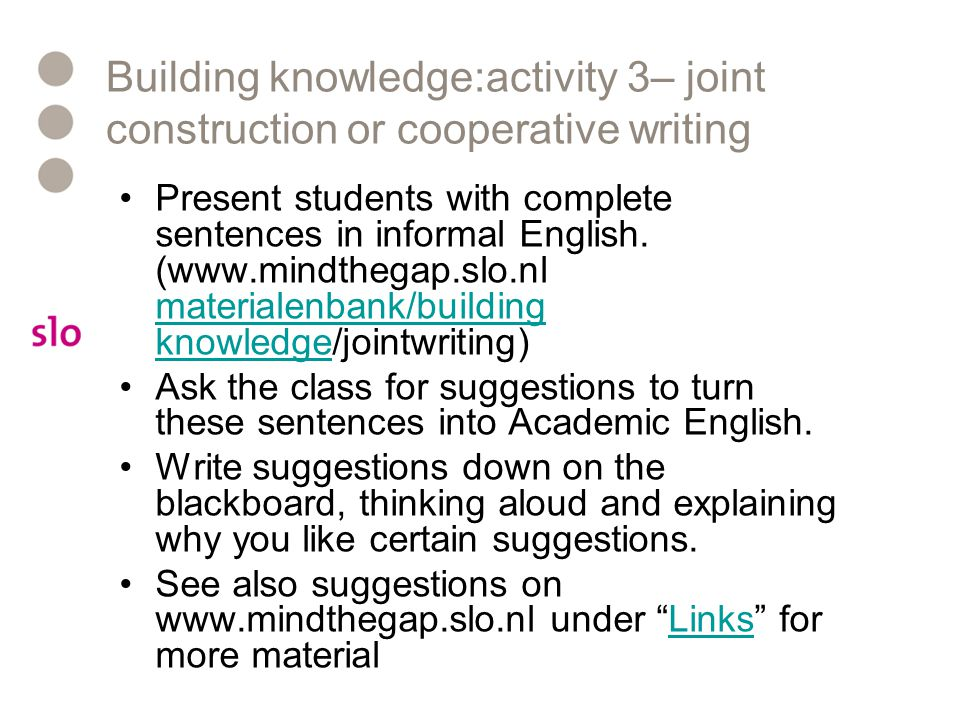 Building knowledge:activity 3– joint construction or cooperative writing