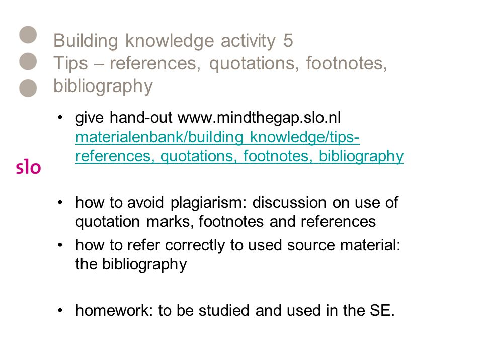 Building knowledge activity 5 Tips – references, quotations, footnotes, bibliography