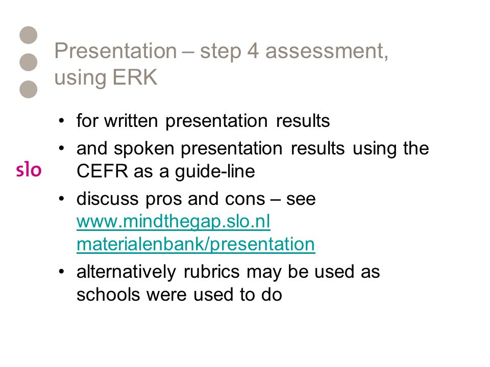 Presentation – step 4 assessment, using ERK