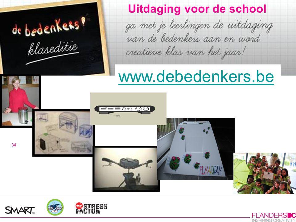 www.debedenkers.be Uitdaging voor de school