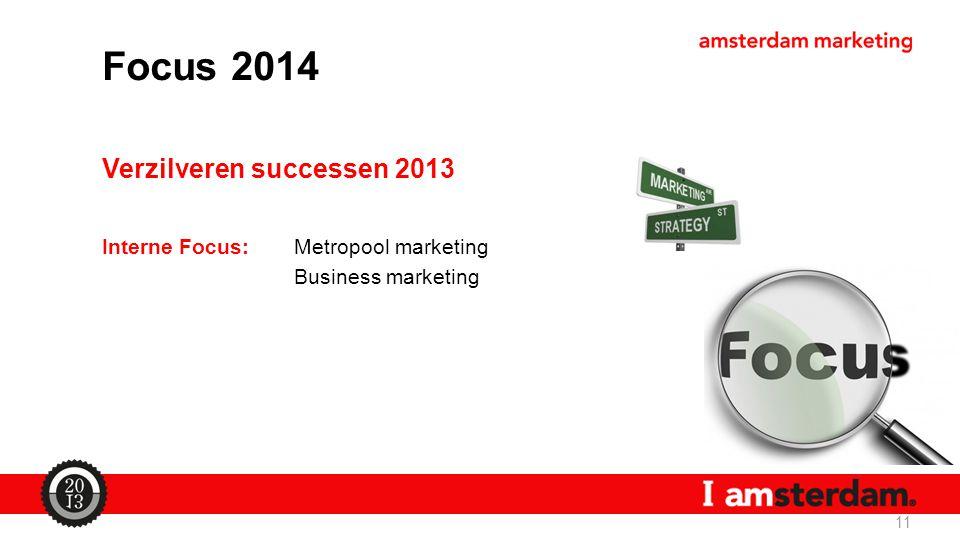 Focus 2014 Verzilveren successen 2013