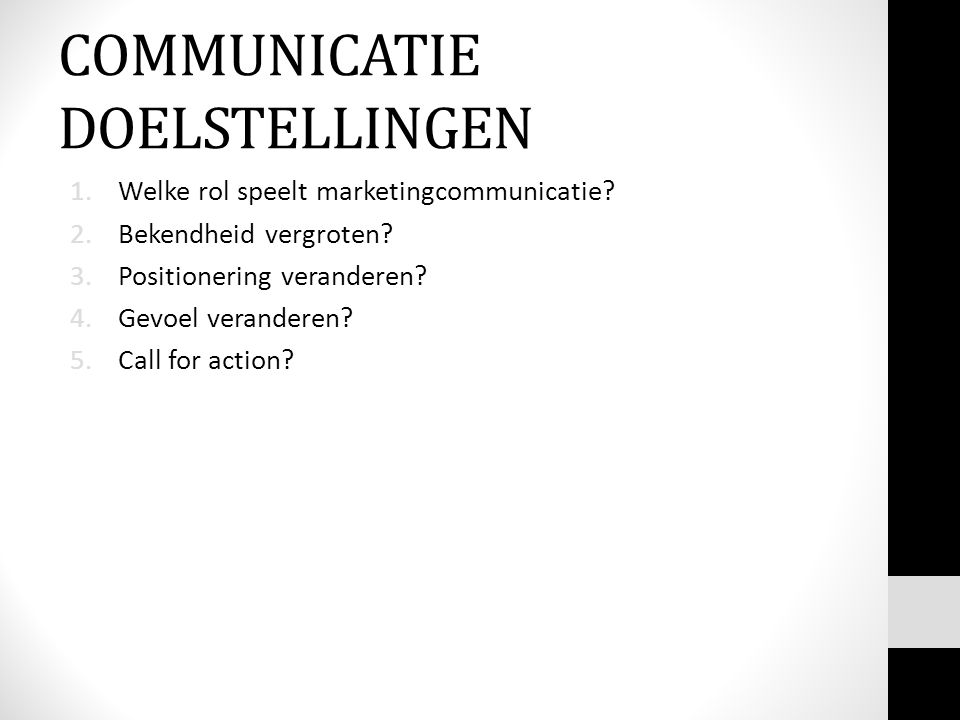 COMMUNICATIE DOELSTELLINGEN