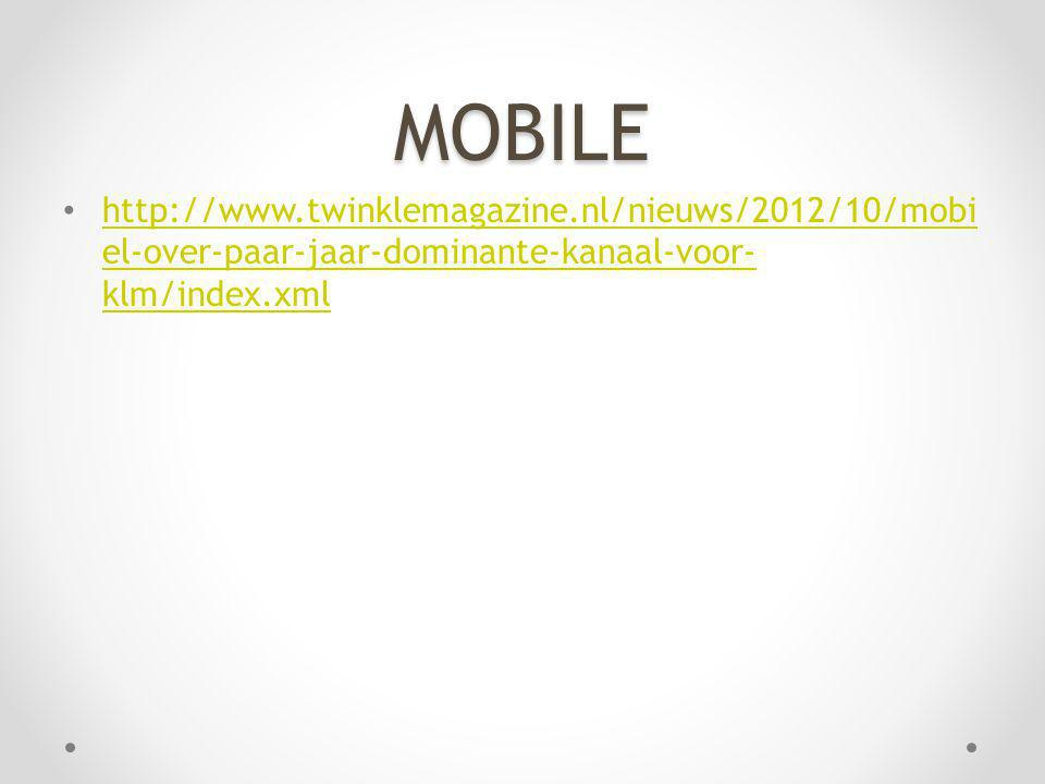 MOBILE http://www.twinklemagazine.nl/nieuws/2012/10/mobiel-over-paar-jaar-dominante-kanaal-voor-klm/index.xml.