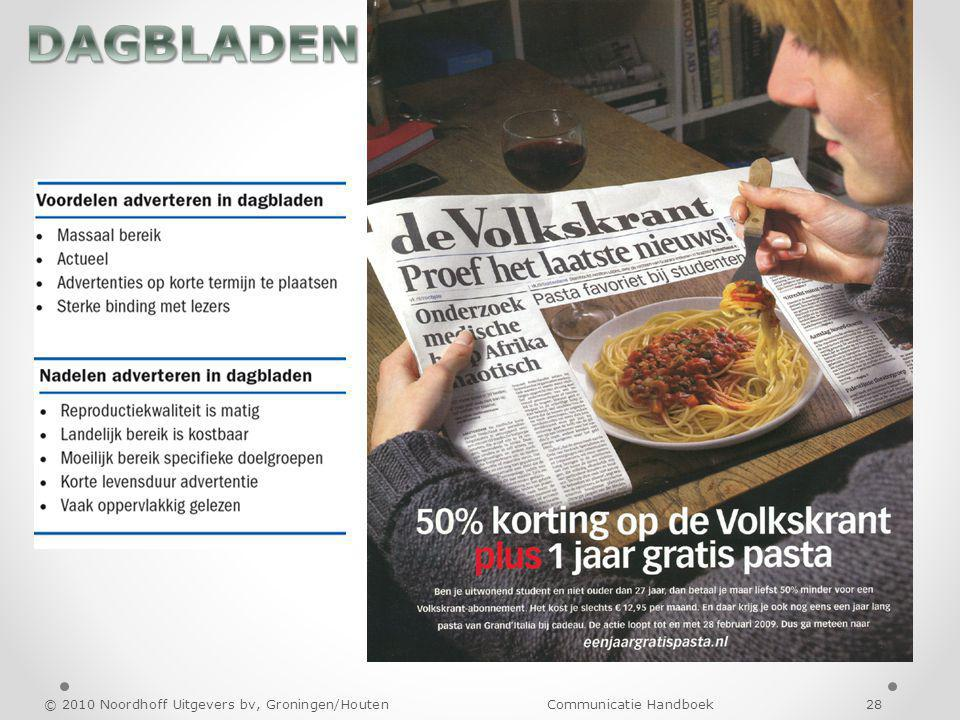 DAGBLADEN © 2010 Noordhoff Uitgevers bv, Groningen/Houten Communicatie Handboek 28
