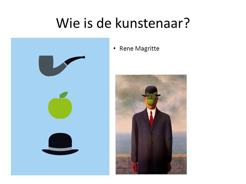 Wie is de kunstenaar Rene Magritte