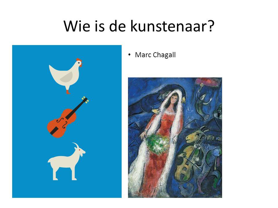 Wie is de kunstenaar Marc Chagall