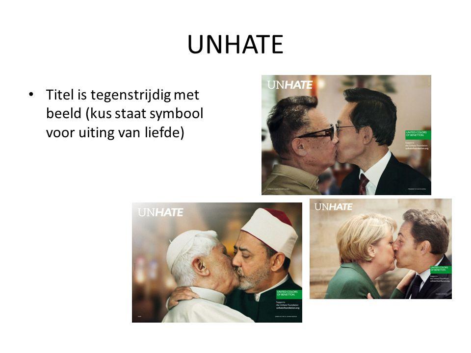 UNHATE Titel is tegenstrijdig met beeld (kus staat symbool voor uiting van liefde)