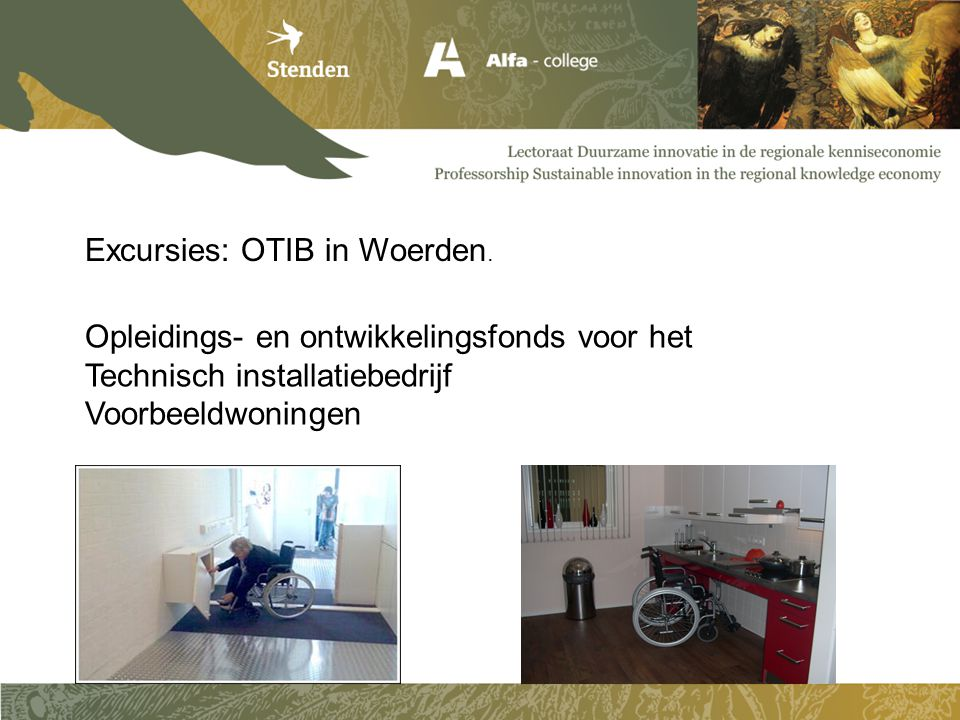 Excursies: OTIB in Woerden.