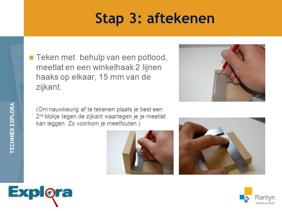 Stap 3: aftekenen Teken met behulp van een potlood, meetlat en een winkelhaak 2 lijnen haaks op elkaar, 15 mm van de zijkant.