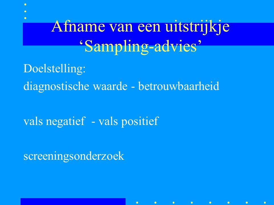 Afname van een uitstrijkje 'Sampling-advies'