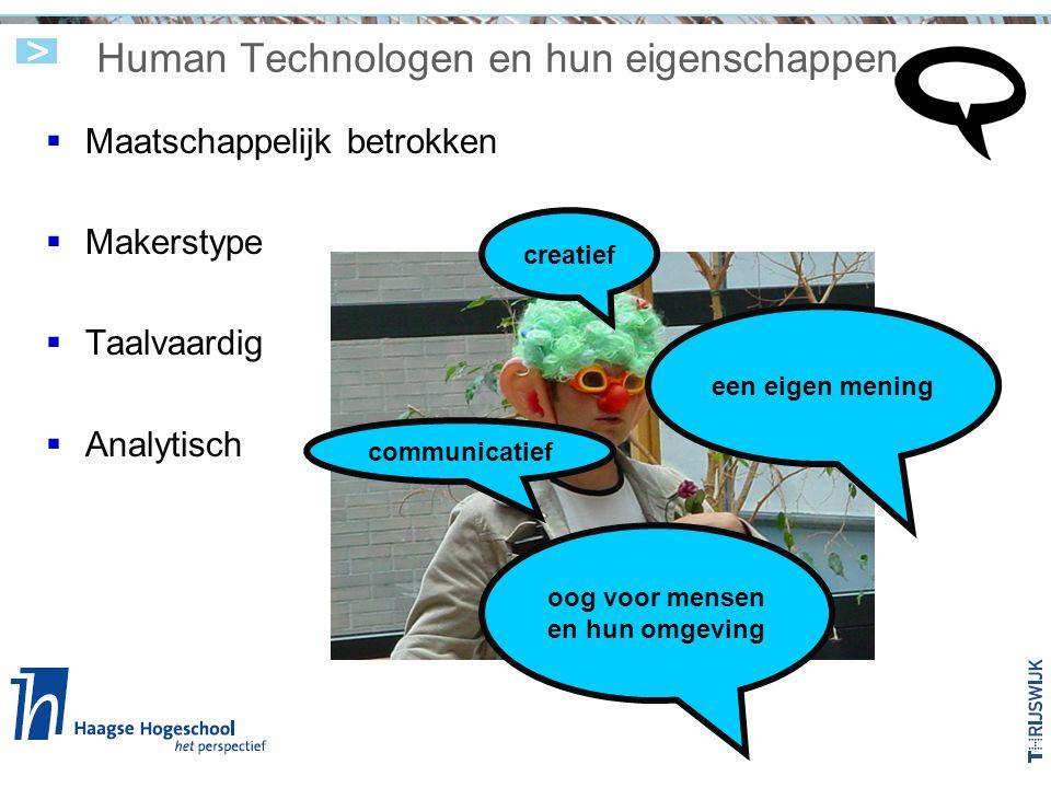 Human Technologen en hun eigenschappen