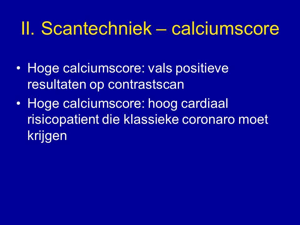 II. Scantechniek – calciumscore