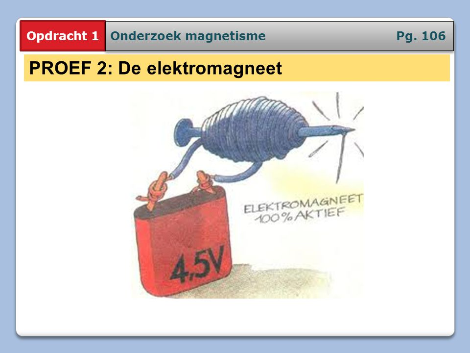 PROEF 2: De elektromagneet