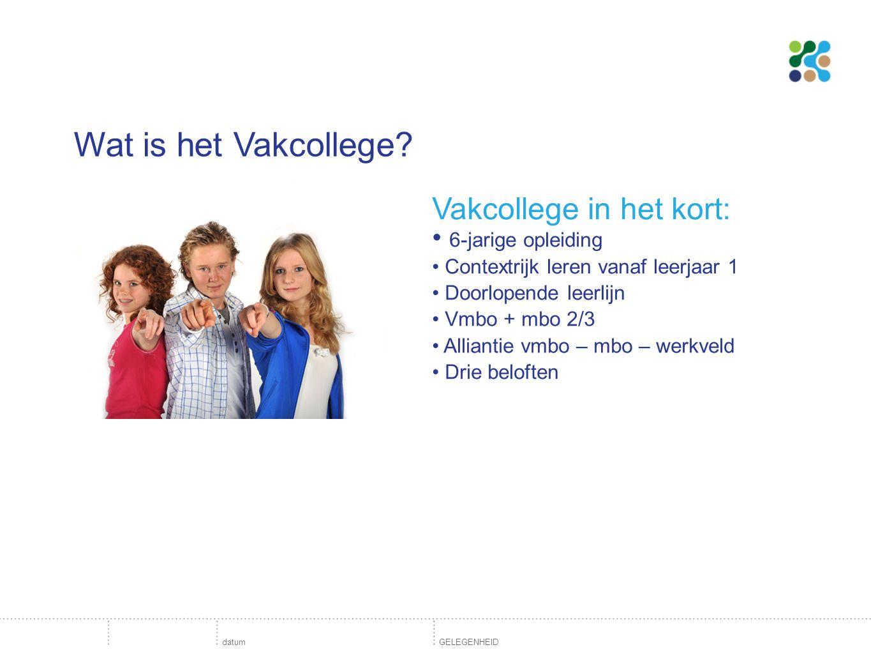 Wat is het Vakcollege Vakcollege in het kort: 6-jarige opleiding