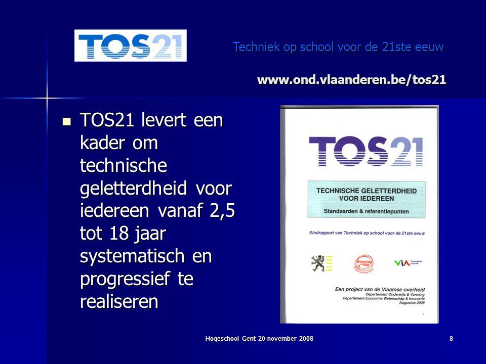 www.ond.vlaanderen.be/tos21 Techniek op school voor de 21ste eeuw.