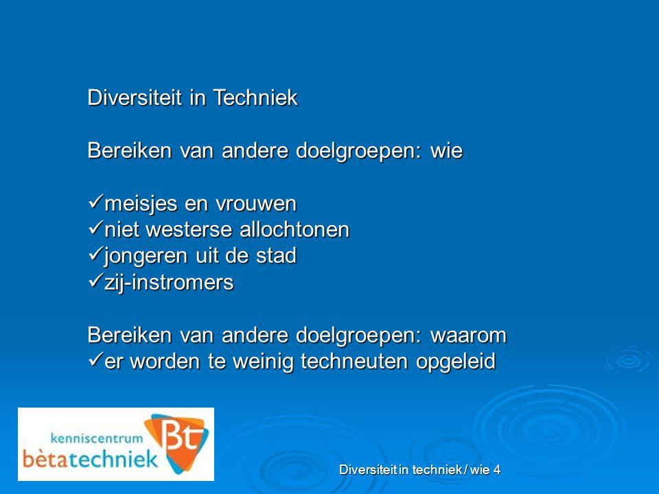 Diversiteit in techniek / wie 4
