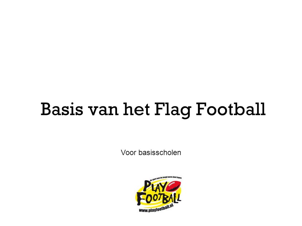 Basis van het Flag Football