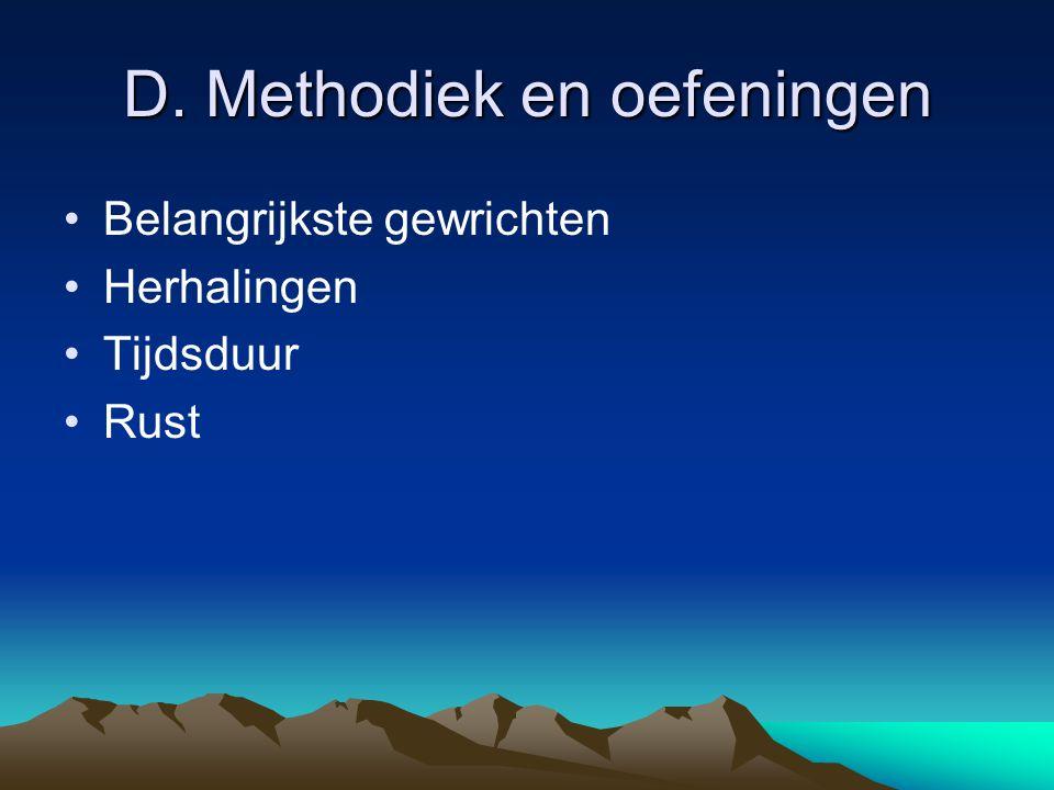 D. Methodiek en oefeningen