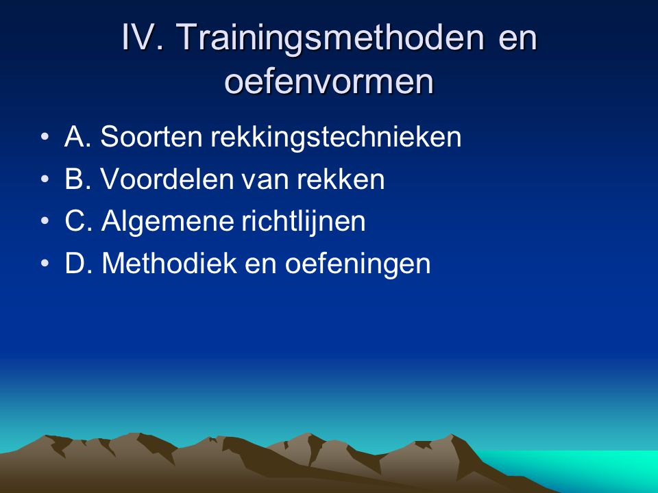 IV. Trainingsmethoden en oefenvormen
