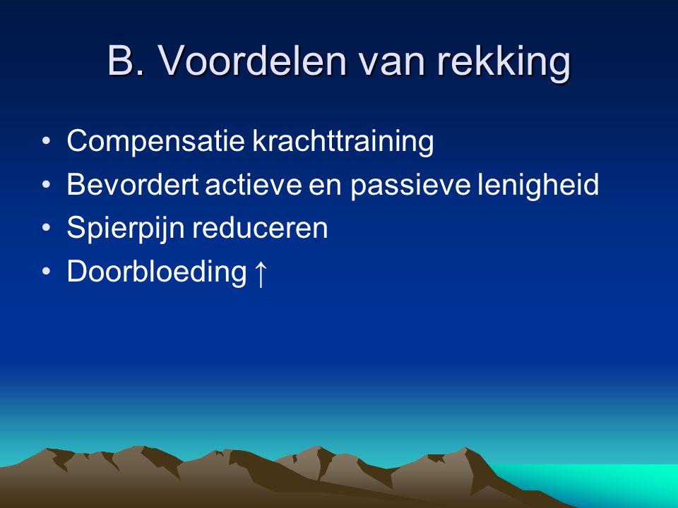B. Voordelen van rekking