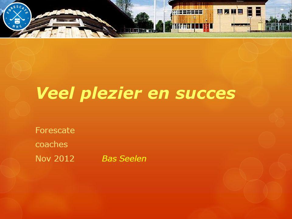 Forescate coaches Nov 2012 Bas Seelen