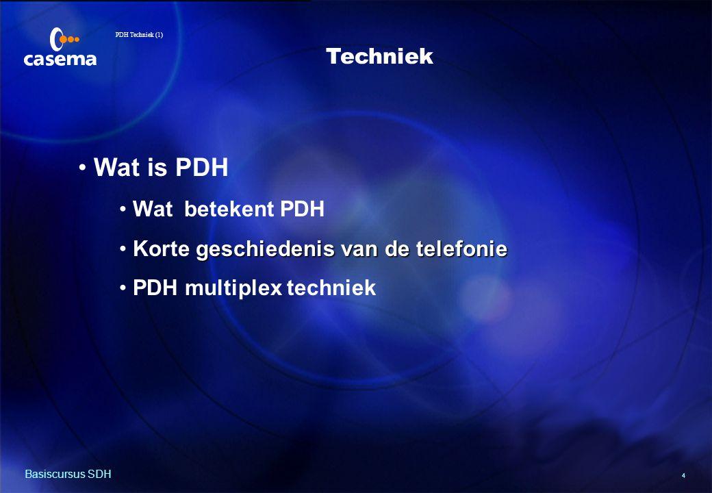 PDH Techniek (2) Plesio = bijna