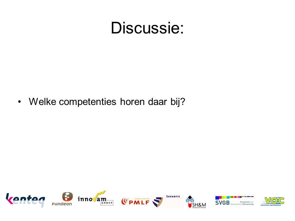 Discussie: Welke competenties horen daar bij