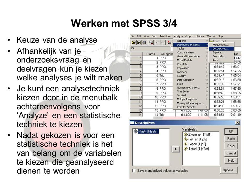 Werken met SPSS 3/4 Keuze van de analyse
