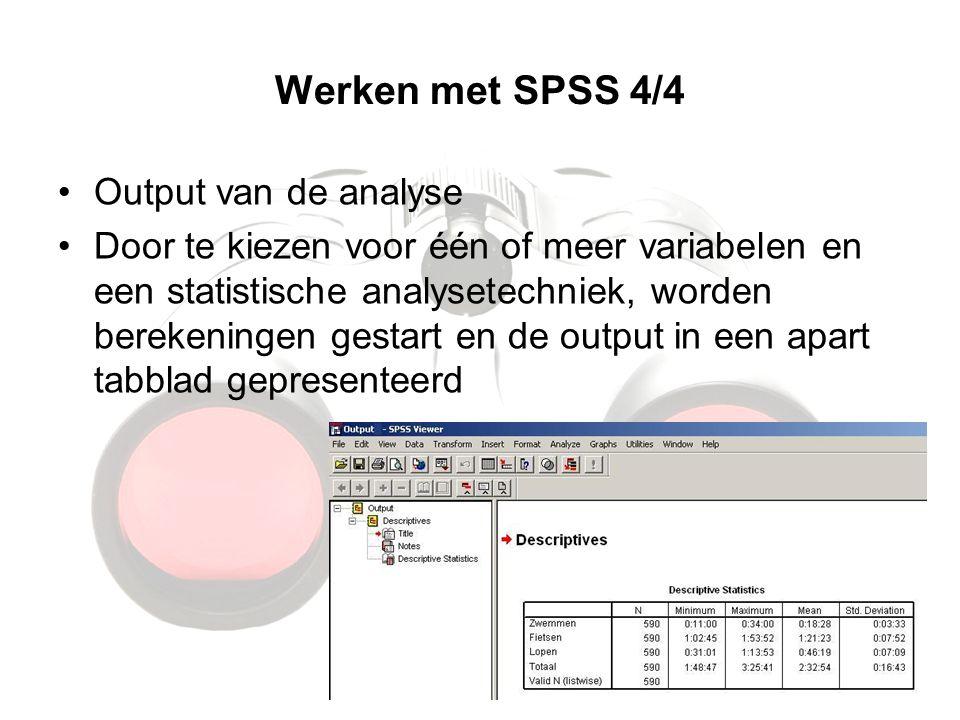 Werken met SPSS 4/4 Output van de analyse