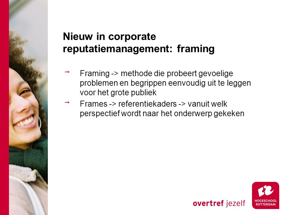 Nieuw in corporate reputatiemanagement: framing