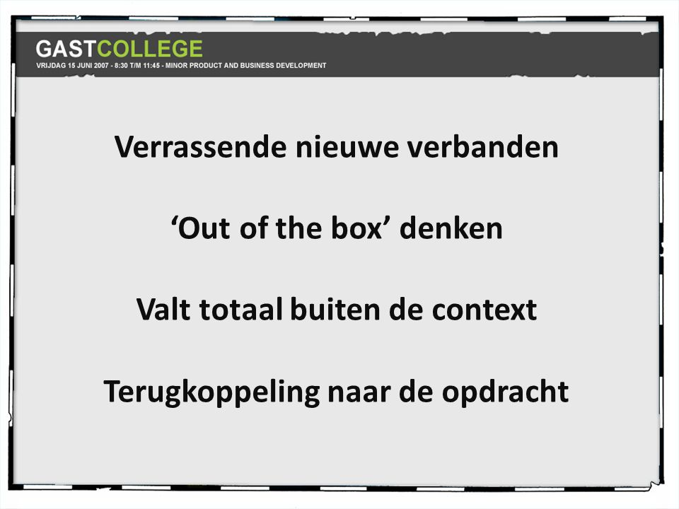 Verrassende nieuwe verbanden 'Out of the box' denken