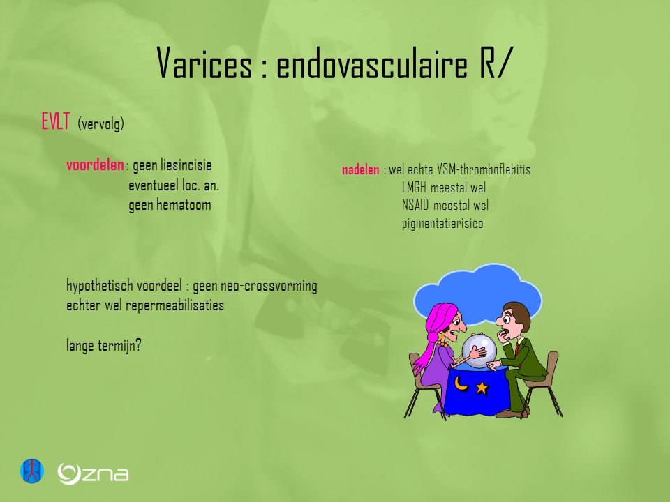 Varices : endovasculaire R/