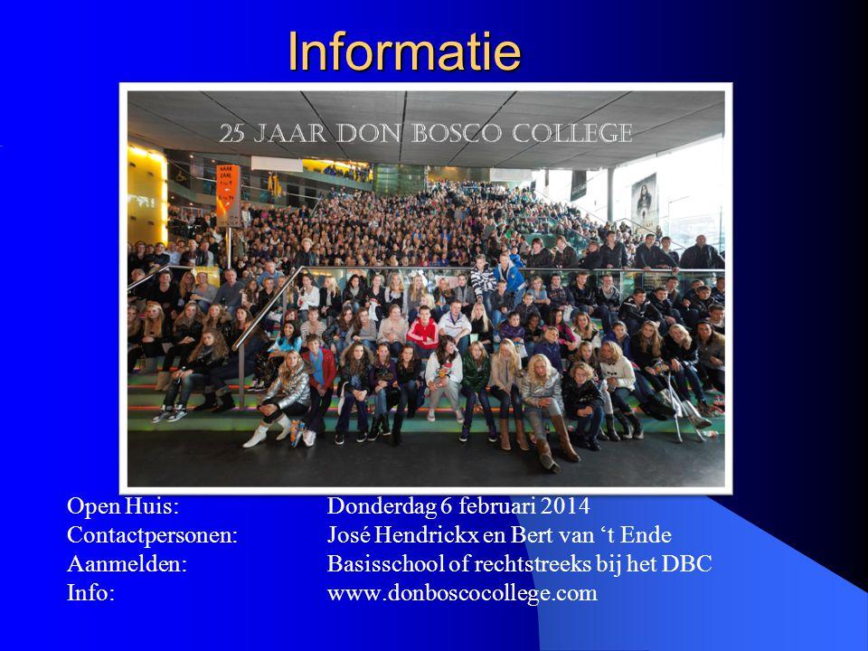 Informatie Open Huis: Donderdag 6 februari 2014