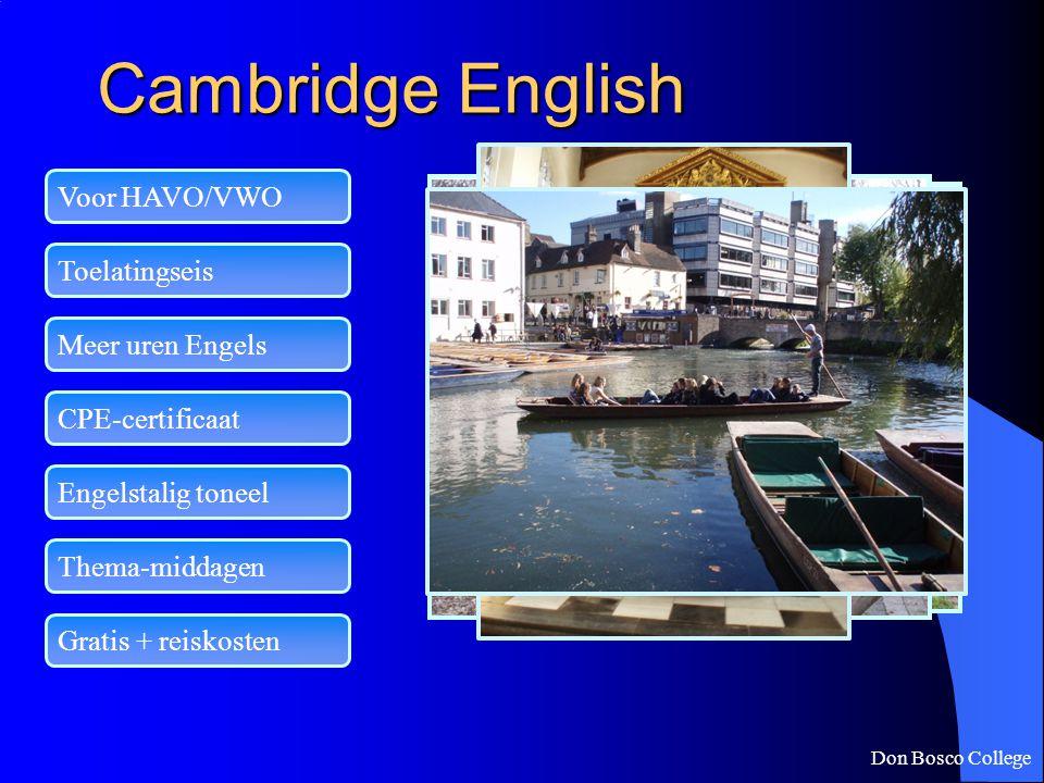 Cambridge English Voor HAVO/VWO Toelatingseis Meer uren Engels