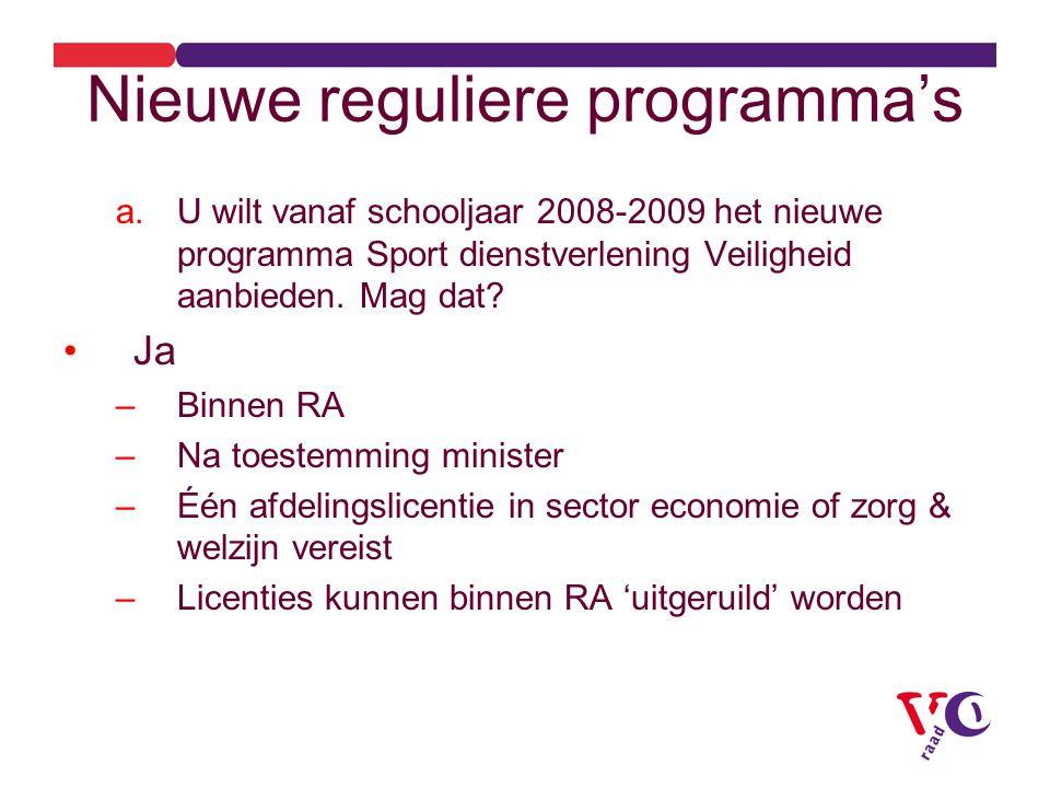 Nieuwe reguliere programma's