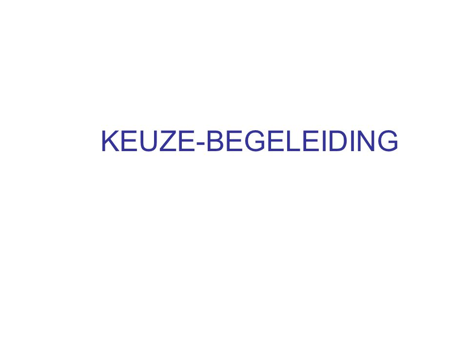 KEUZE-BEGELEIDING