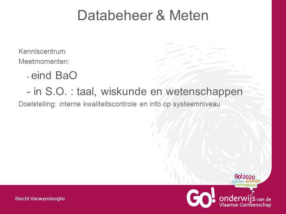 Databeheer & Meten - in S.O. : taal, wiskunde en wetenschappen
