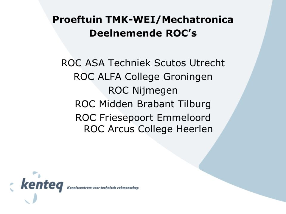 Proeftuin TMK-WEI/Mechatronica