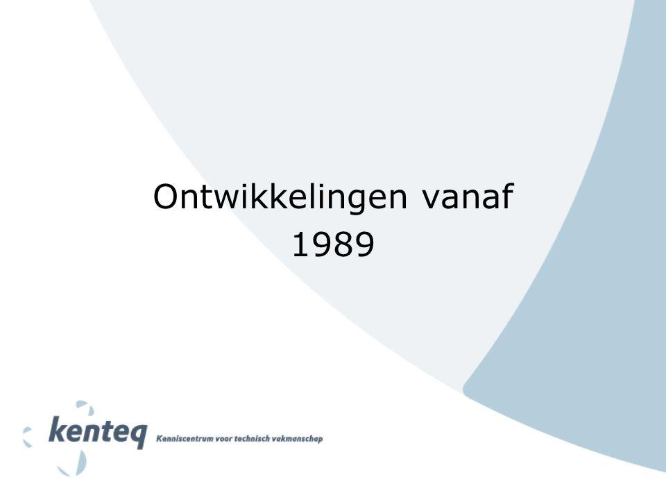 Ontwikkelingen vanaf 1989