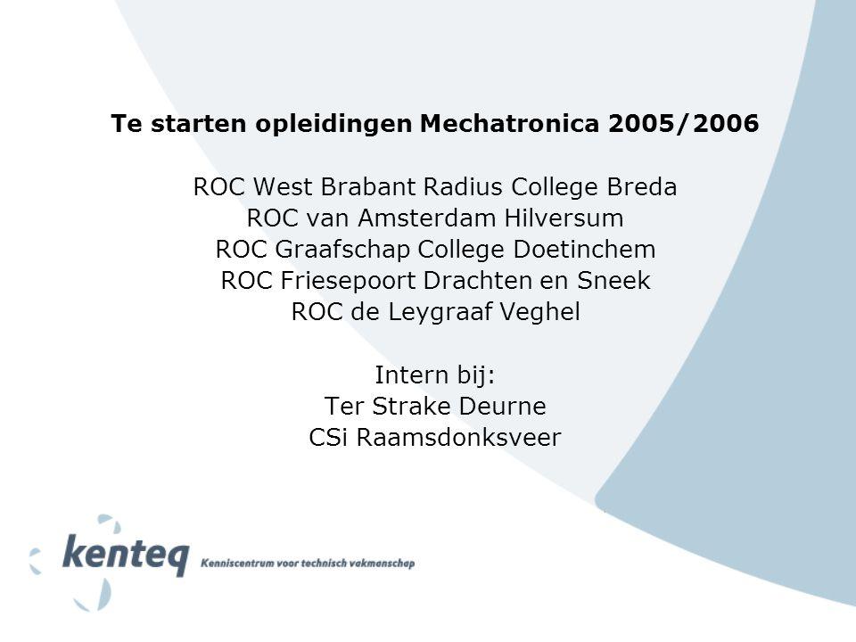 Te starten opleidingen Mechatronica 2005/2006