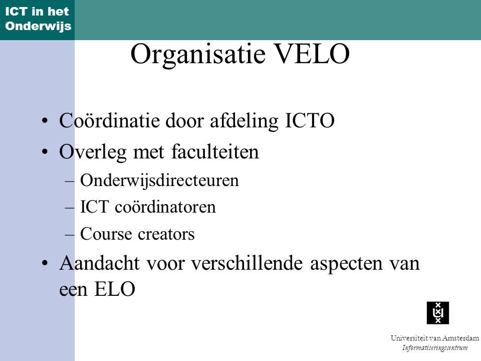 Organisatie VELO Coördinatie door afdeling ICTO