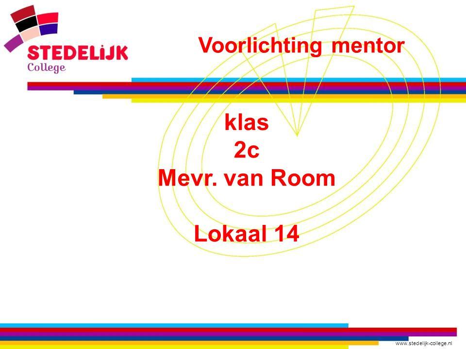 klas 2c Mevr. van Room Lokaal 14