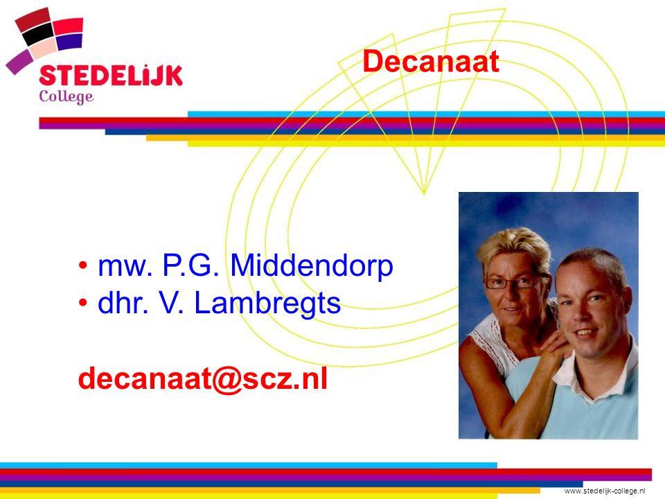 Decanaat mw. P.G. Middendorp dhr. V. Lambregts decanaat@scz.nl