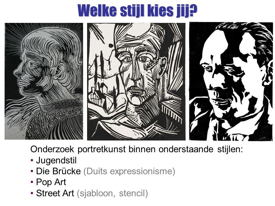 Welke stijl kies jij Onderzoek portretkunst binnen onderstaande stijlen: Jugendstil. Die Brücke (Duits expressionisme)
